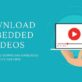 6 Best Ways to Download Embedded Videos For Free (2020)